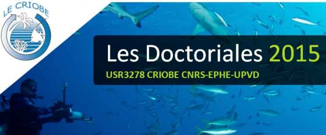 http://corail.univ-perp.fr/wp-content/uploads/2015/09/WEBsm_Affiche_Doctoriales2015_CRIOBE-650x270.jpg